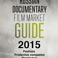Russian Documentary Film Market Guide 2015